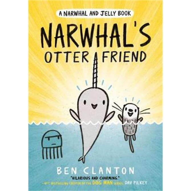 Narwhal's Otter Friend (Narwhal and Jelly 4) (A Narwhal and Jelly book) (Paperback) - Ben Clanton
