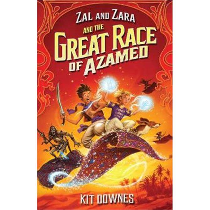 Zal and Zara and the Great Race of Azamed (Paperback) - Kit Downes