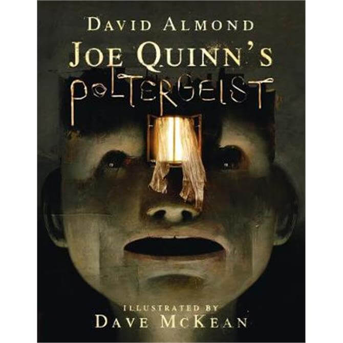 Joe Quinn's Poltergeist (Hardback) - David Almond