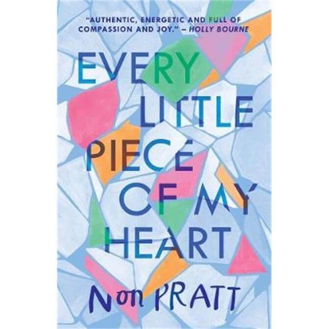 Every Little Piece of My Heart (Paperback) - Non Pratt
