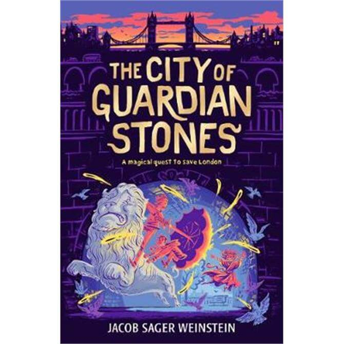 The City of Guardian Stones (Paperback) - Jacob Sager Weinstein