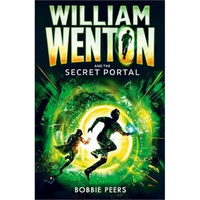 William Wenton and the Secret Portal (Paperback) - Author Bobbie Peers