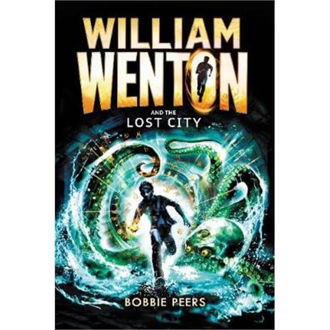 William Wenton and the Lost City (Paperback) - Author Bobbie Peers