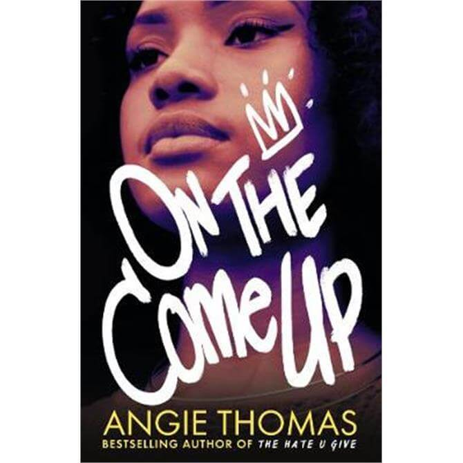 On the Come Up (Paperback) - Angie Thomas