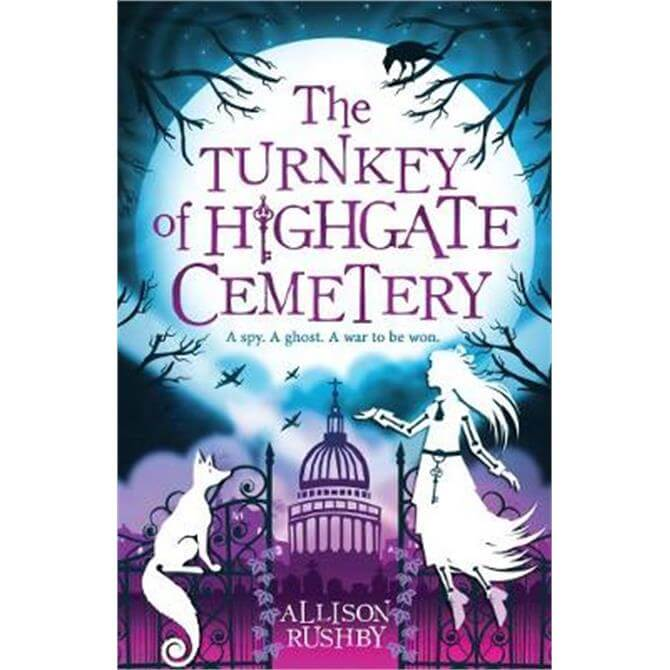 The Turnkey of Highgate Cemetery (Paperback) - Allison Rushby