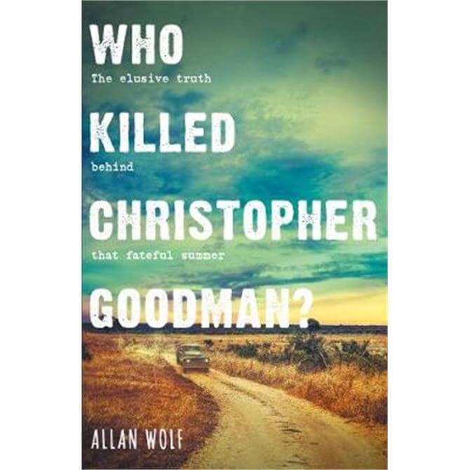 Who Killed Christopher Goodman? (Paperback) - Allan Wolf