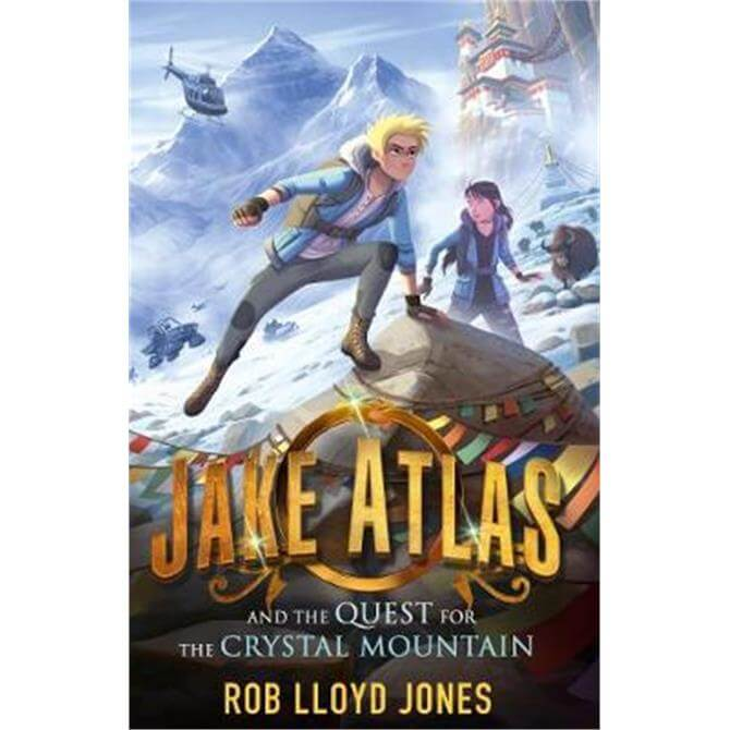 Jake Atlas and the Quest for the Crystal Mountain (Paperback) - Rob Lloyd Jones