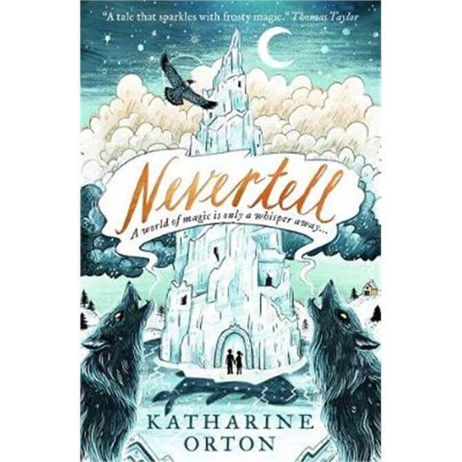 Nevertell (Paperback) - Katharine Orton