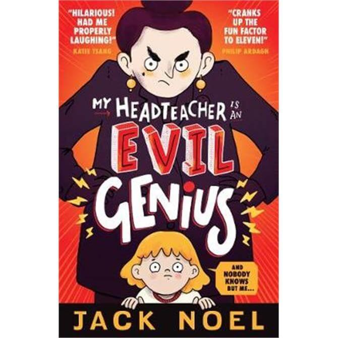 My Headteacher Is an Evil Genius (Paperback) - Jack Noel