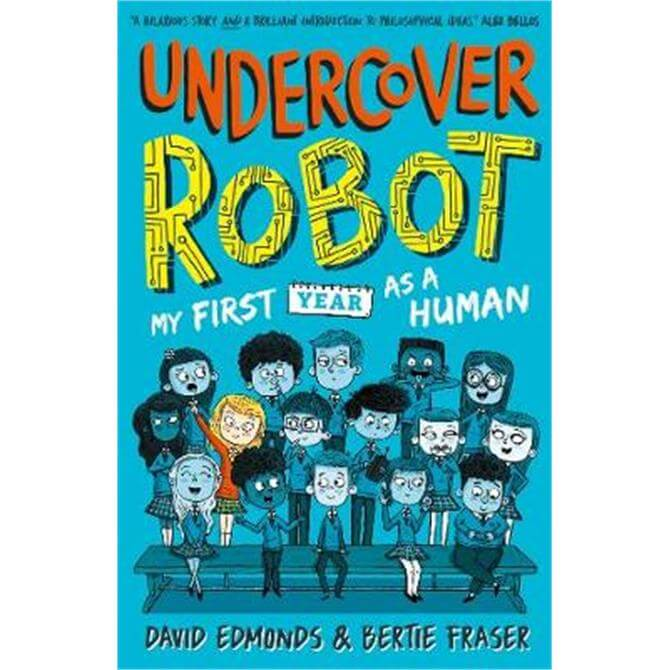Undercover Robot (Paperback) - David Edmonds