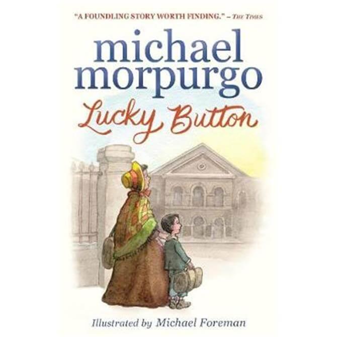 Lucky Button (Paperback) - Sir Michael Morpurgo