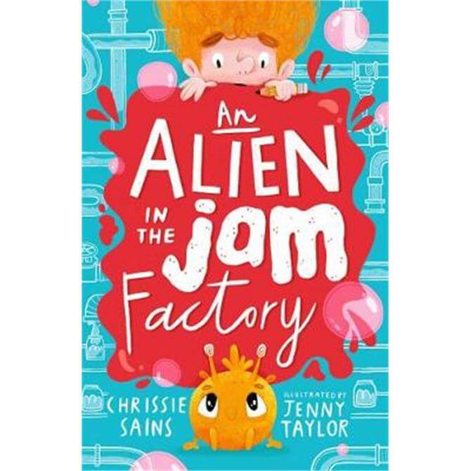 An Alien in the Jam Factory (Paperback) - Chrissie Sains