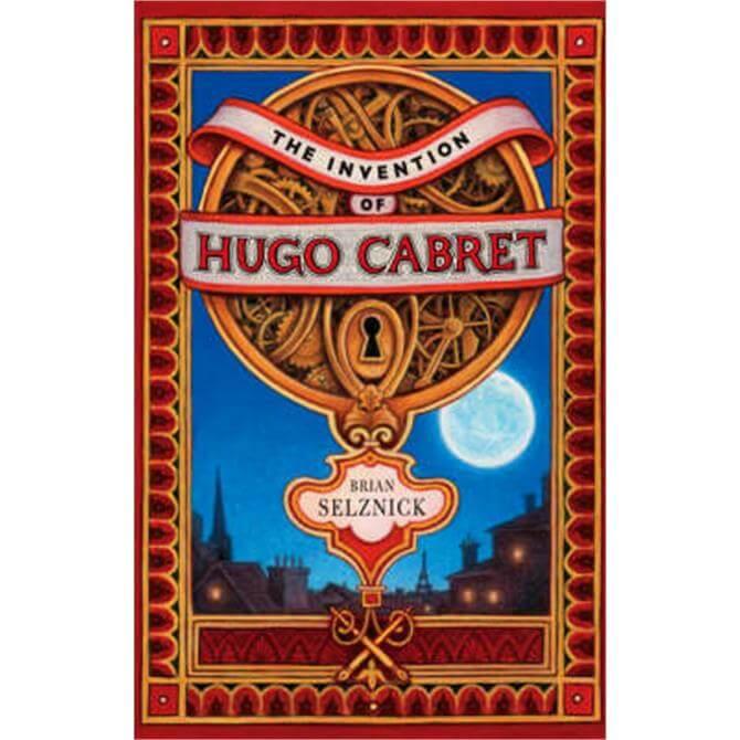 The Invention of Hugo Cabret (Hardback) - Brian Selznick
