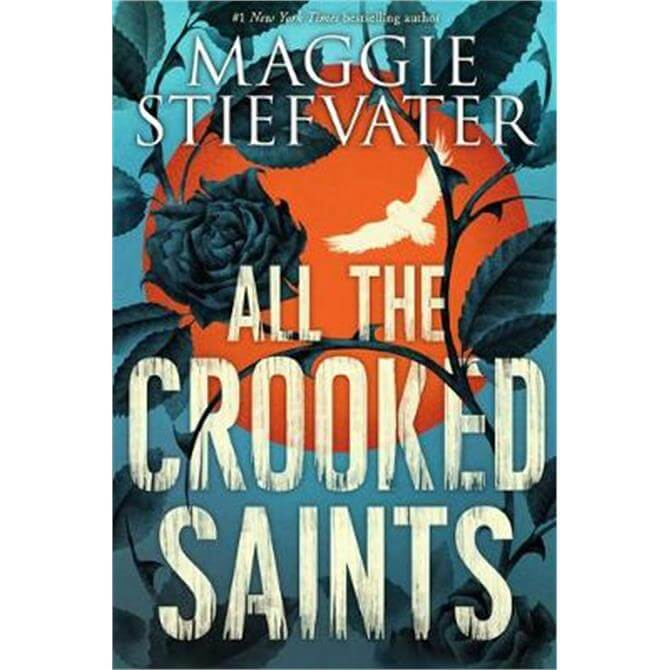 All the Crooked Saints (Paperback) - Maggie Stiefvater