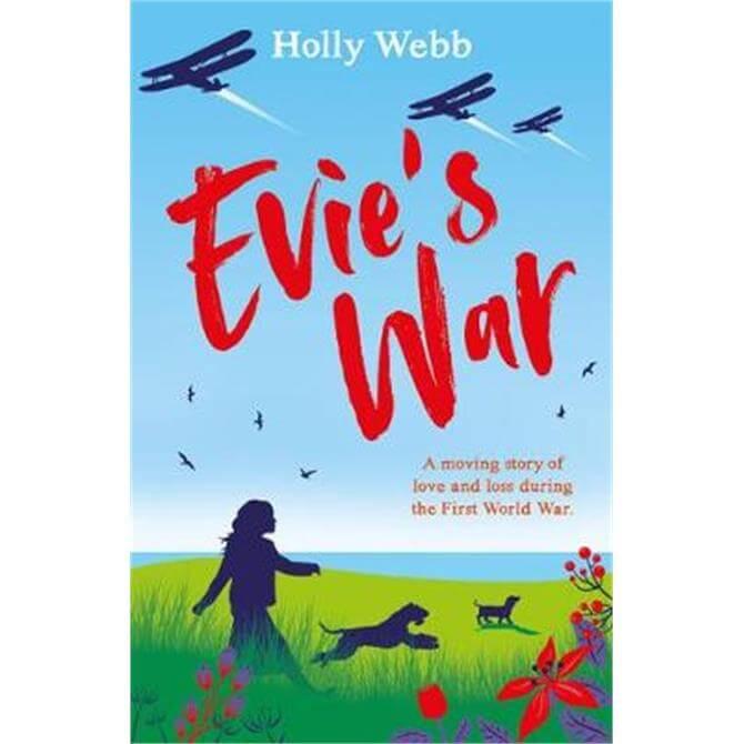 Evie's War (Paperback) - Holly Webb