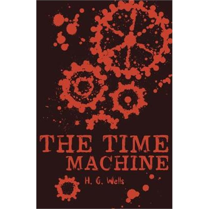 The Time Machine (Paperback) - H.G. Wells