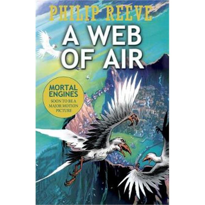 A Web of Air (Paperback) - Philip Reeve