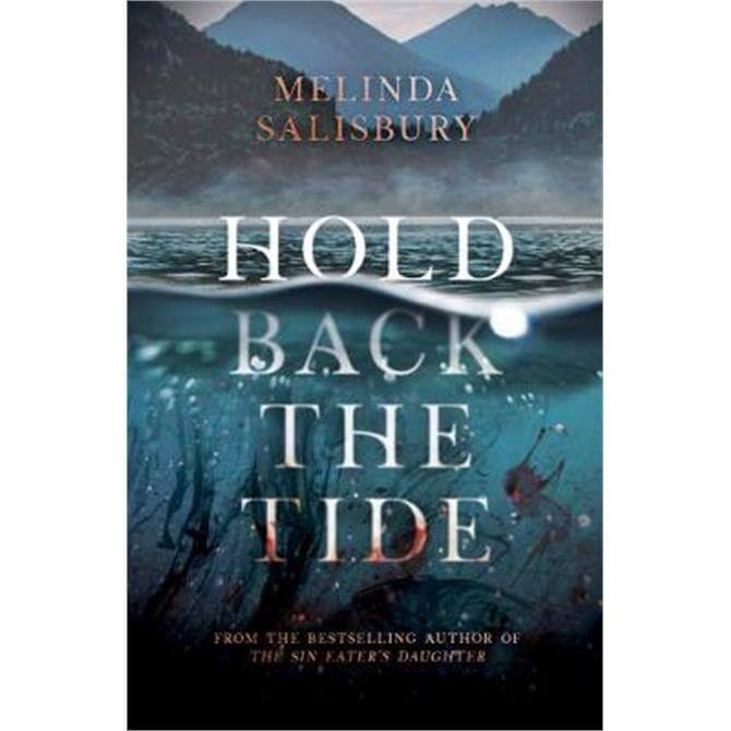 Hold Back The Tide (Paperback) - Melinda Salisbury