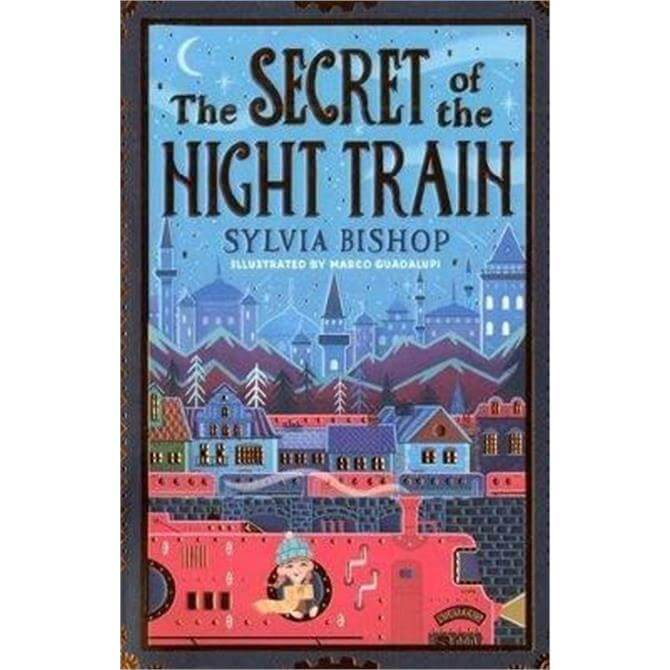 The Secret of the Night Train (Paperback) - Sylvia Bishop