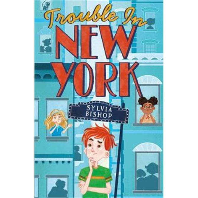 Trouble in New York (Paperback) - Sylvia Bishop
