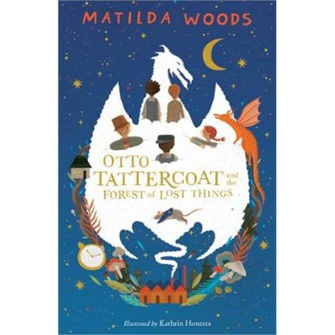 Otto Tattercoat and the Forest of Lost Things (Paperback) - Matilda Woods