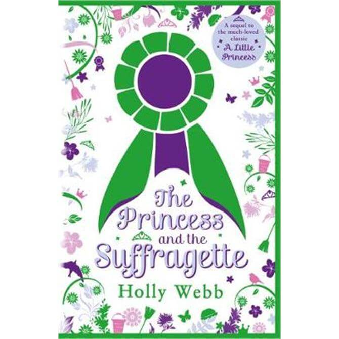 The Princess and the Suffragette (Paperback) - Holly Webb