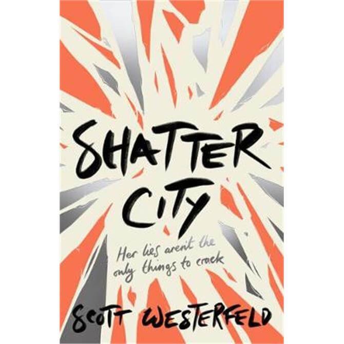 Shatter City (Paperback) - Scott Westerfeld