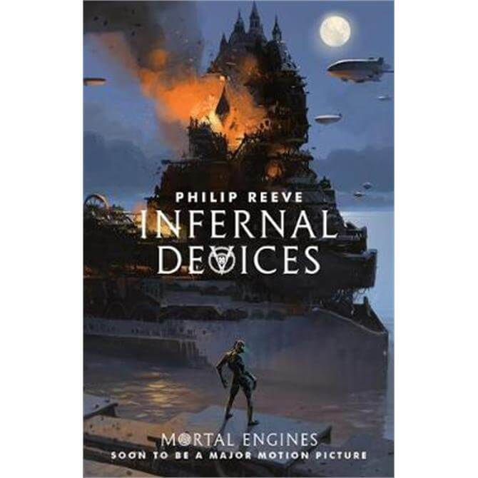 Infernal Devices (Paperback) - Philip Reeve