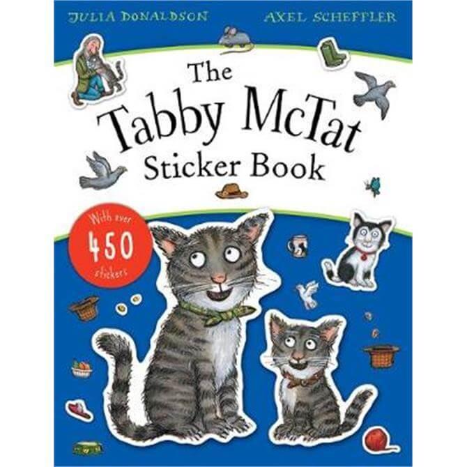 The Tabby McTat Sticker Book (Paperback) - Julia Donaldson