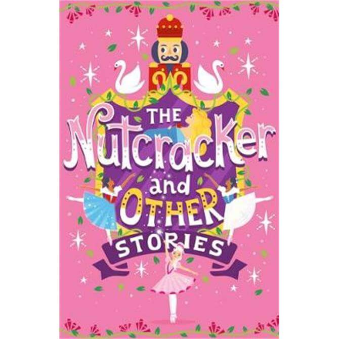 The Nutcracker and Other Stories (Paperback) - Emma Adams
