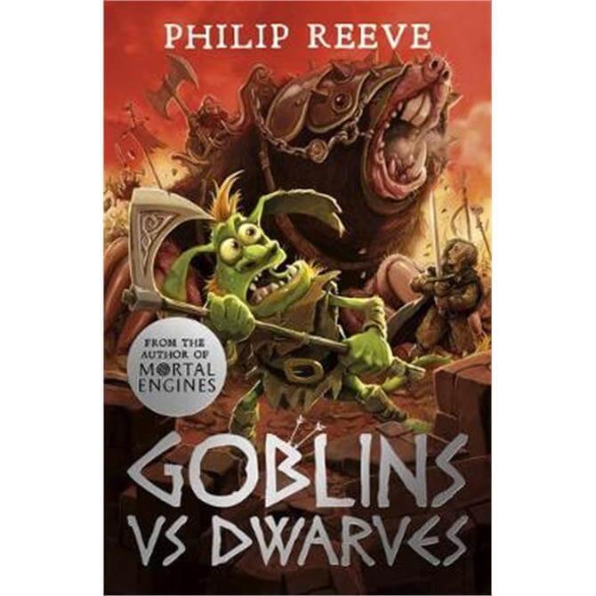 Goblins Vs Dwarves (NE) (Paperback) - Philip Reeve