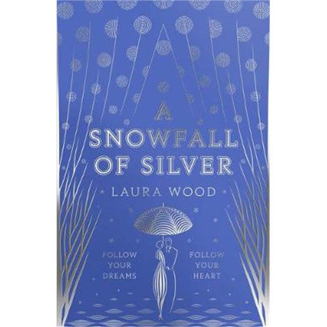 A Snowfall of Silver (Paperback) - Laura Wood