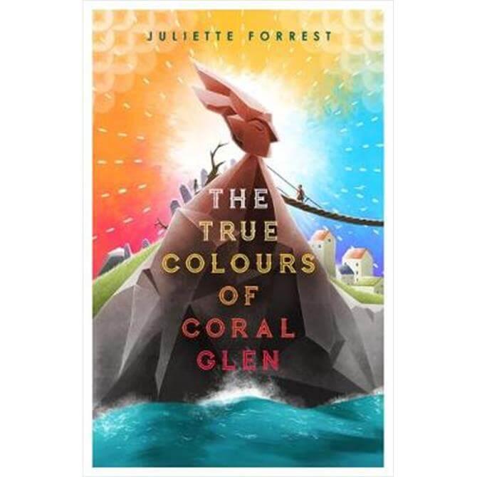 The True Colours of Coral Glen (Paperback) - Juliette Forrest