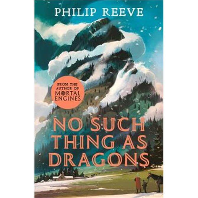 No Such Thing As Dragons (Ian McQue NE) (Paperback) - Philip Reeve