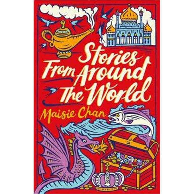 Stories From Around the World (Paperback) - Maisie Chan
