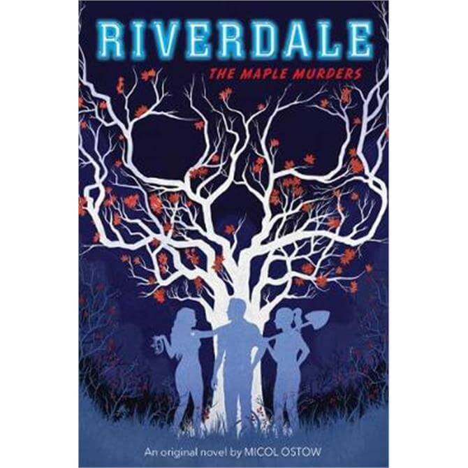 The Maple Murders (Riverdale, Book 3) (Paperback) - Micol Ostow