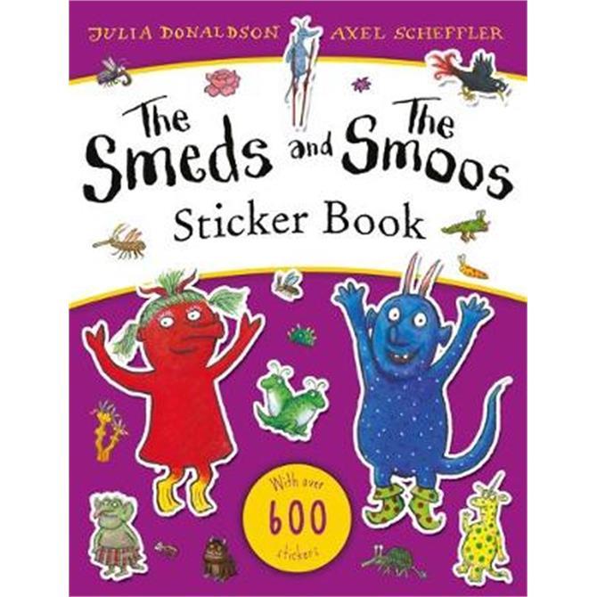 The Smeds and the Smoos Sticker Book (Paperback) - Julia Donaldson