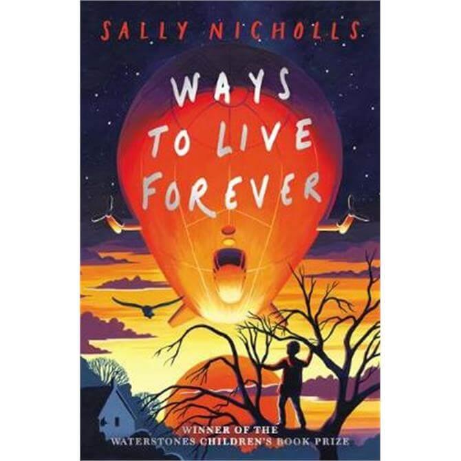 Ways to Live Forever (2019 NE) (Paperback) - Sally Nicholls