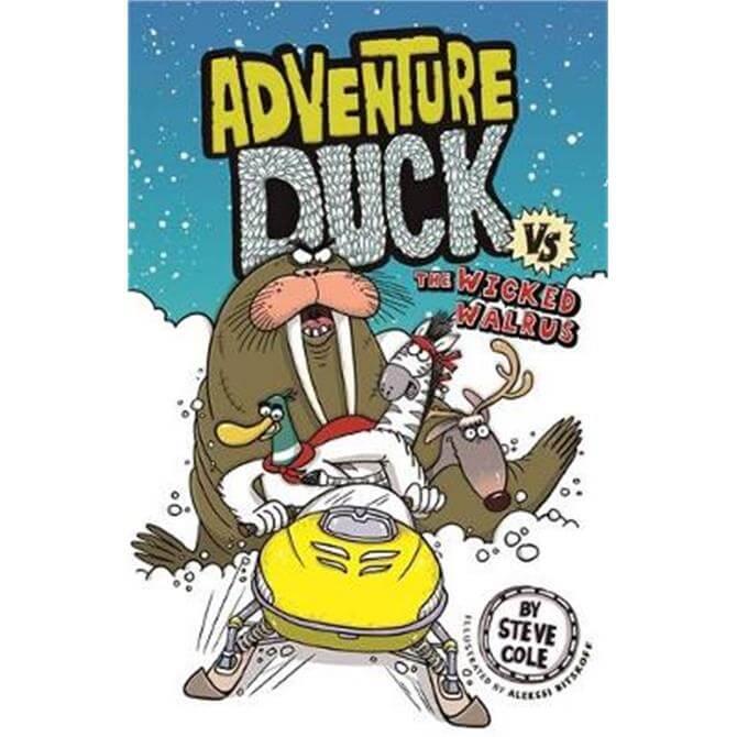Adventure Duck vs The Wicked Walrus (Paperback) - Steve Cole