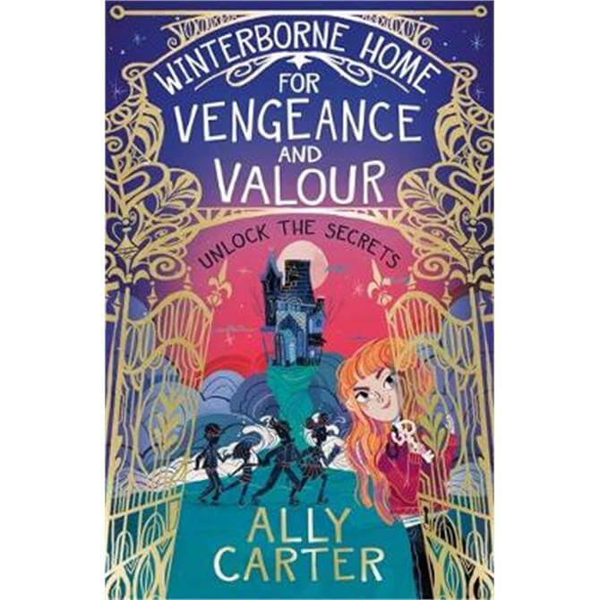 Winterborne Home for Vengeance and Valour (Paperback) - Ally Carter