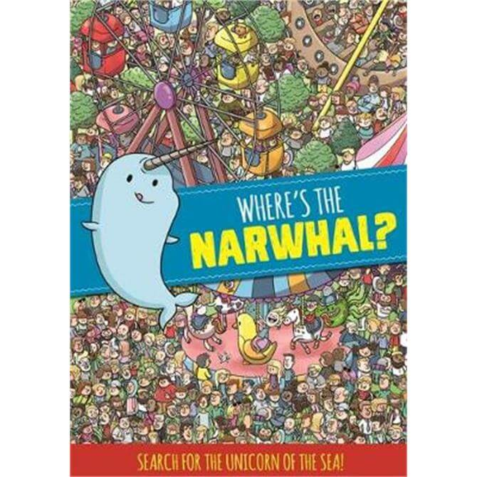 Where's the Narwhal? A Search and Find Book (Paperback) - Dynamo