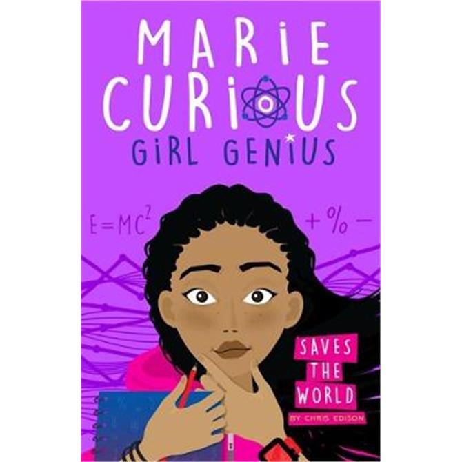 Marie Curious, Girl Genius (Paperback) - Chris Edison