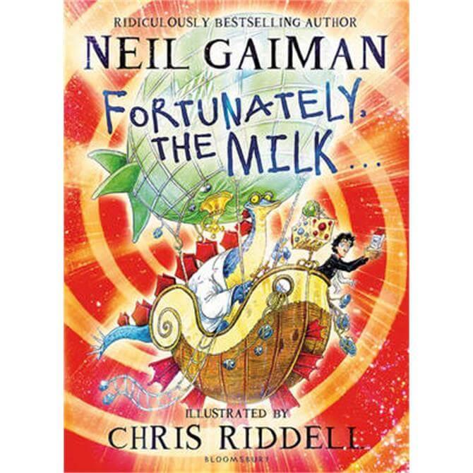Fortunately, the Milk . . . (Paperback) - Neil Gaiman