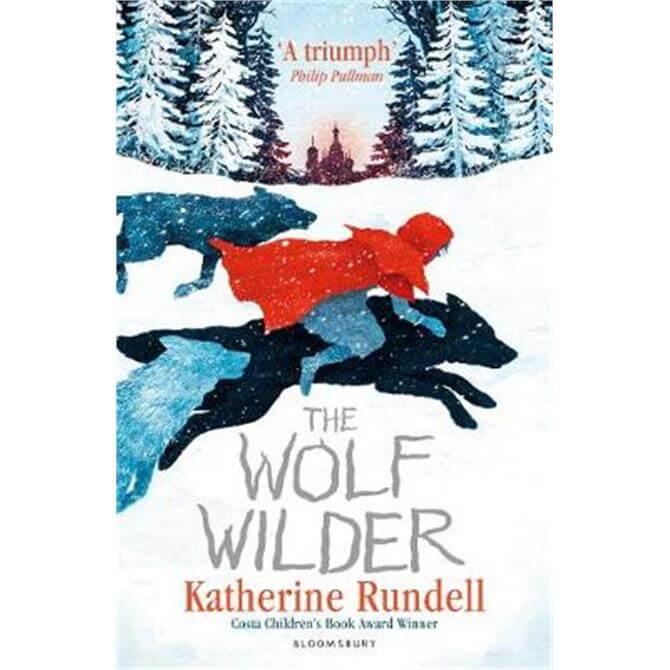 The Wolf Wilder (Paperback) - Katherine Rundell
