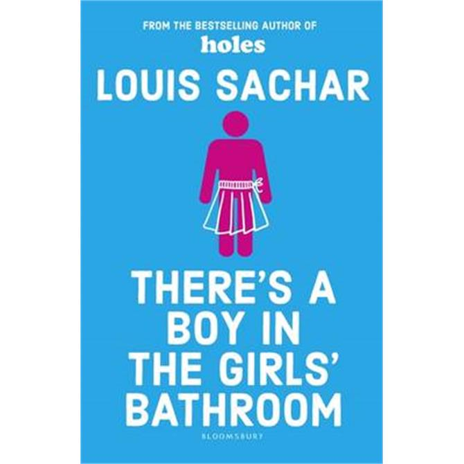 There's a Boy in the Girls' Bathroom (Paperback) - Louis Sachar