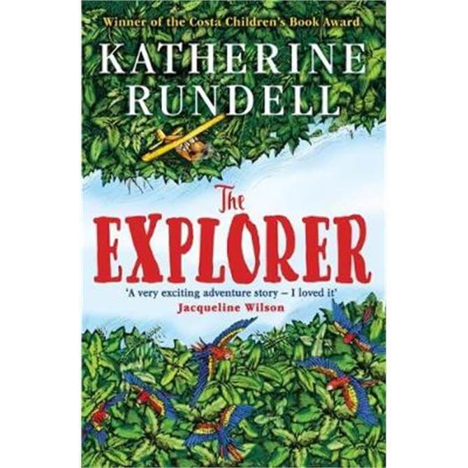 The Explorer (Paperback) - Katherine Rundell