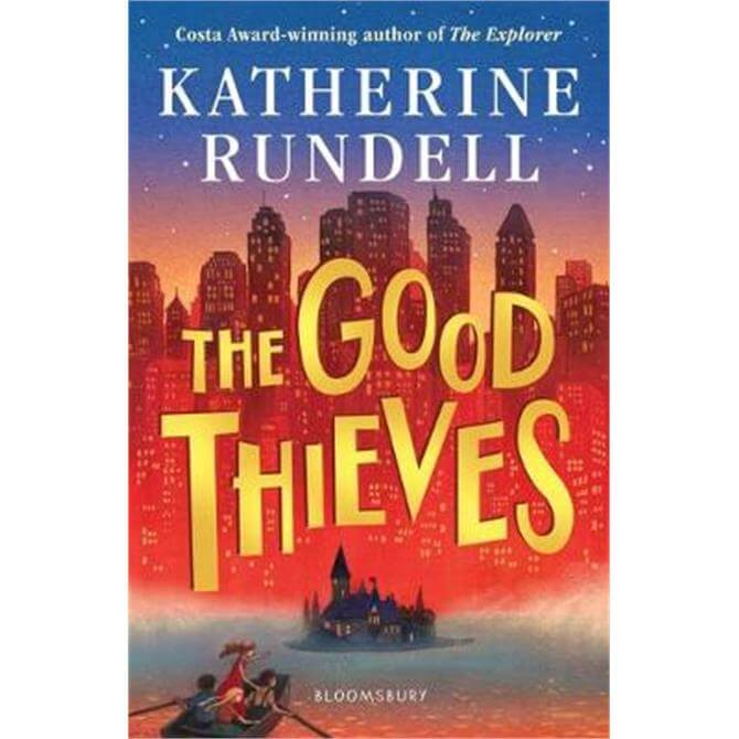 The Good Thieves (Paperback) - Katherine Rundell