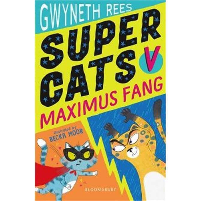 Super Cats v Maximus Fang (Paperback) - Gwyneth Rees