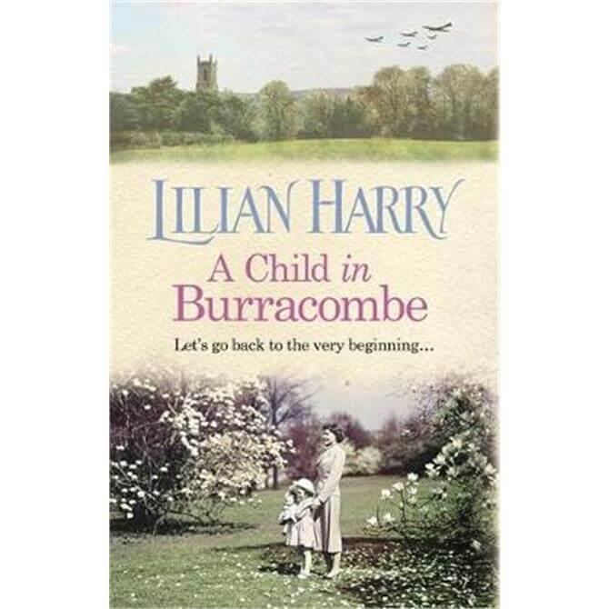 A Child in Burracombe (Hardback) - Lilian Harry
