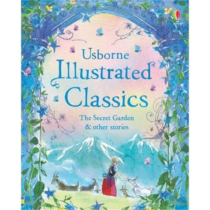 Illustrated Classics The Secret Garden & Other Stories (Hardback) - Various